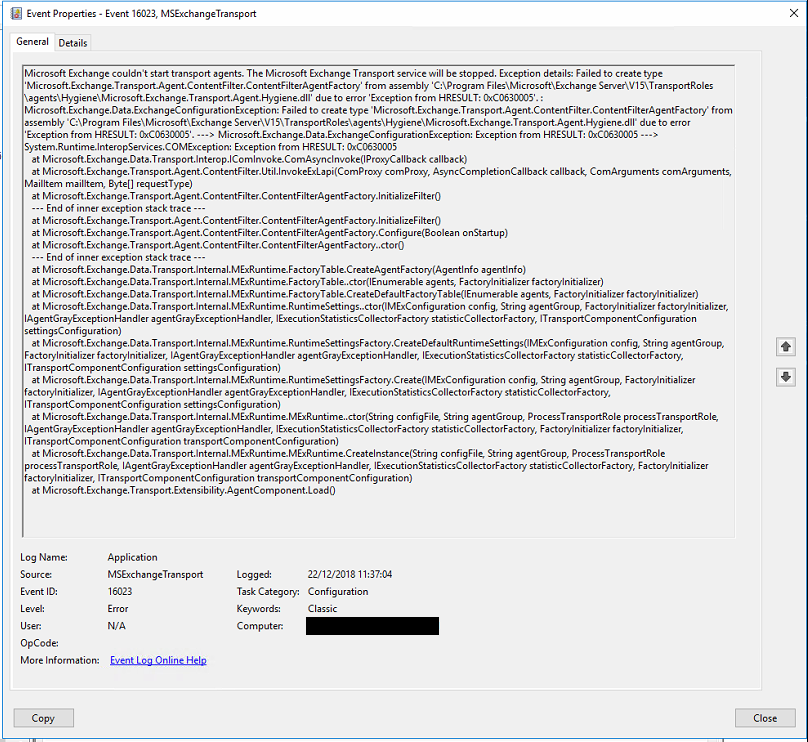 Microsoft.Exchange.Transport.Agent.Hygiene.dll' due to error 'Exception from HRESULT: 0xC0630005'